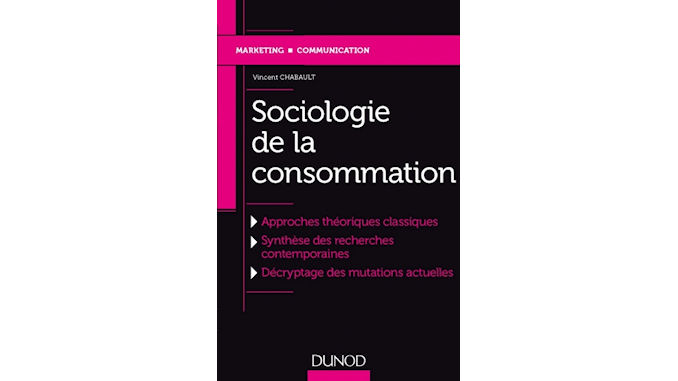 Vincent Chabault les processus sociaux attachés à la consommation @clesdudigital